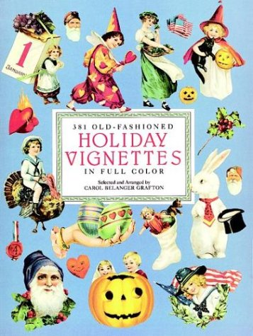 381 Old-Fashioned Holiday Vignettes in Full Color (Dover Pictorial Archives)