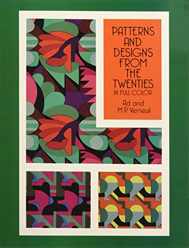 9780486276908: Patterns and Designs from the Twenties in Full Color (Dover Pictorial Archive)