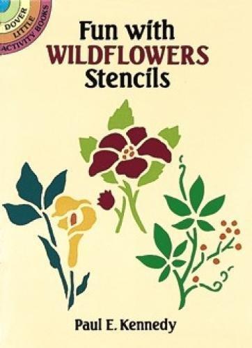 9780486276984: Fun with Wildflowers Stencils (Dover Stencils)