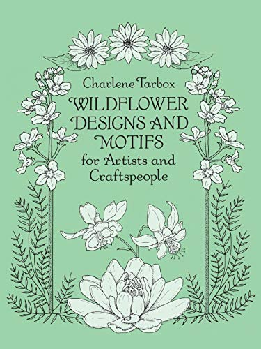 9780486277004: Wildflower Designs and Motifs for Artists and Craftspeople (Dover Pictorial Archive)