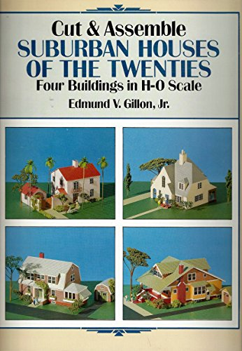 9780486277141: Cut & Assemble Suburban Houses of the Twenties: Four Buildings in H-O Scale