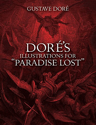 "Dore's Illustrations for ""Paradise Lost"" (Dover Pictorial: Gustave Dore,John Milton"