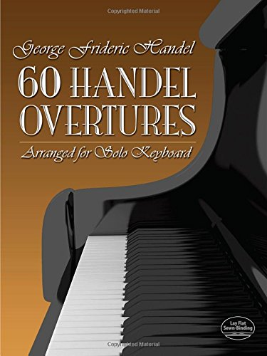 9780486277448: 60 Handel Overtures Arranged for Solo Keyboard (Dover Music for Piano)