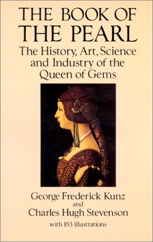 9780486277455: The Book of the Pearl: The History, Art, Science and Industry of the Queen of Gems