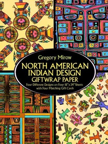 9780486277639: North American Indian Design Giftwrap Paper (Giftwrap--4 Sheets, 4 Designs)