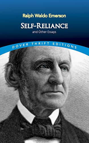 Self-Reliance and Other Essays (Dover Thrift Editions): Ralph Waldo Emerson
