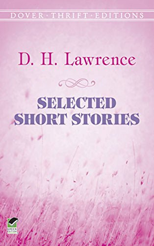 Selected Short Stories (Dover Thrift Editions): D. H. Lawrence
