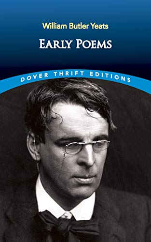 Early Poems (Dover Thrift Editions): William Butler Yeats