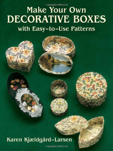 9780486278148: Make Your Own Decorative Boxes with Easy-to-Use Patterns (Cut and Make Boxes)