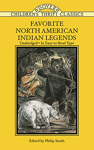 9780486278223: Favorite North American Indian Legends (Dover Children's Thrift Classics)