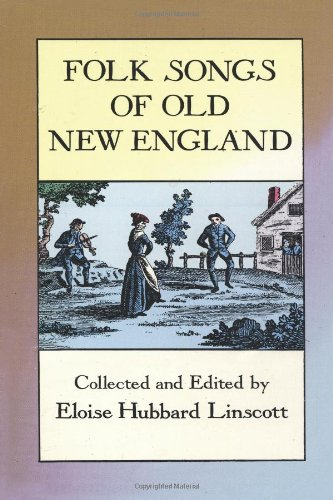 9780486278278: Folk Songs of Old New England (Dover Books on Music)