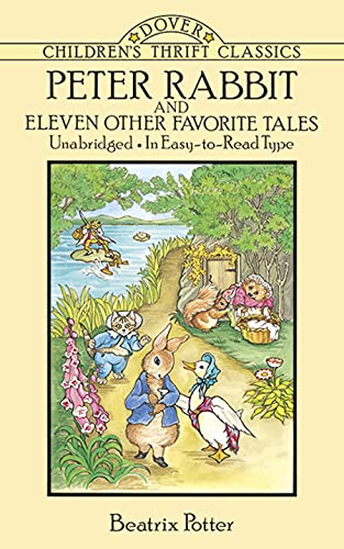 Peter Rabbit and Eleven Other Favorite Tales (Dover Children's Thrift Classics) (9780486278452) by Beatrix Potter