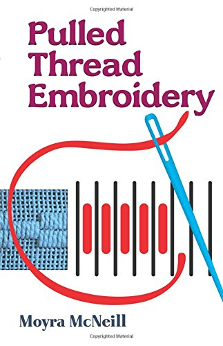 9780486278575: Pulled Thread Embroidery (Dover Embroidery, Needlepoint)