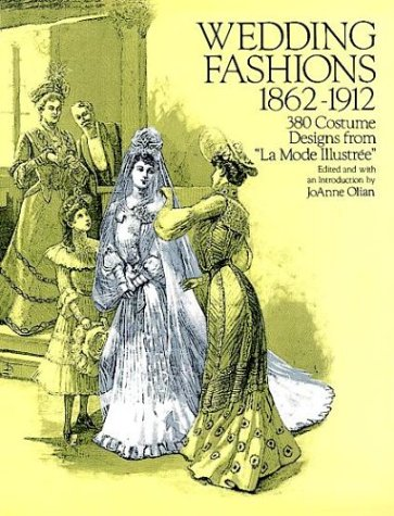 9780486278827: Wedding Fashions 1862-1912: 380 Costume Designs from