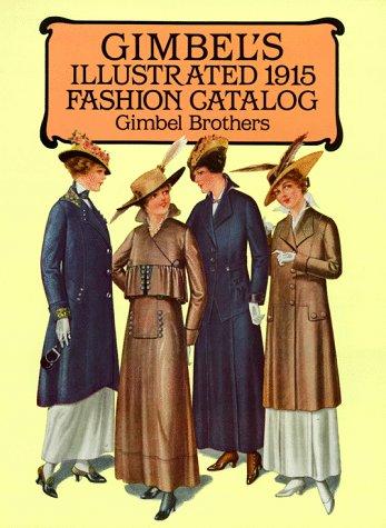 9780486279381: Gimbel's Illustrated 1915 Fashion Catalog (Dover Albums)