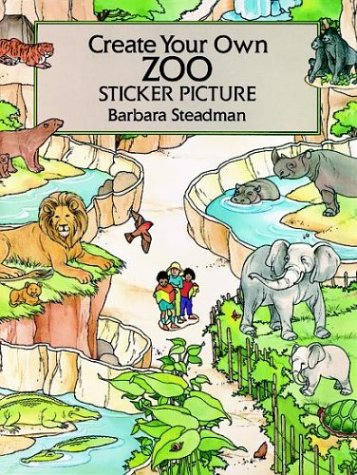 9780486279534: Create Your Own Zoo Sticker Picture: With 32 Reusable Peel-And-Apply Stickers