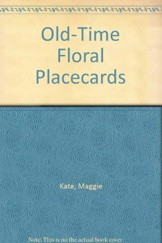 Old-Time Floral Placecards: Kate, Maggie