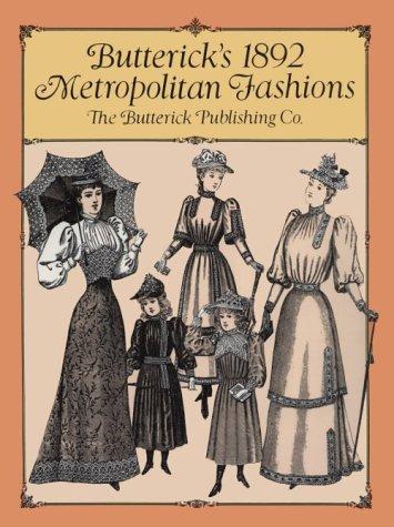 9780486279831: Butterick's 1892 Metropolitan Fashions