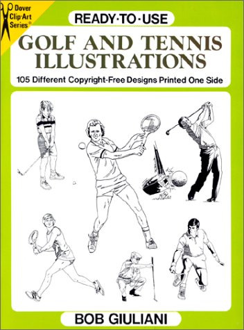 Ready-To-Use Golf and Tennis Illustrations: 105 Different Copyright-Free Designs Printed One. (...