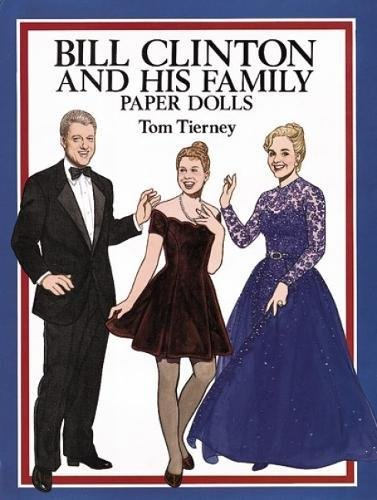 9780486279909: Bill Clinton and His Family Paper Dolls (Dover President Paper Dolls)