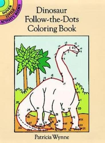 Dinosaur Follow-the-Dots Coloring Book (Dover Little Activity Books)