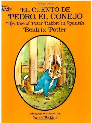 9780486279954: El Cuento de Pedro, el Conejo (Dover Children's Bilingual Coloring Book)