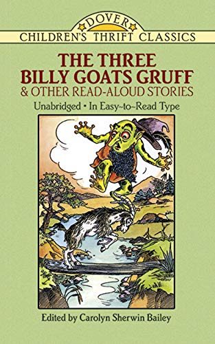 The Three Billy Goats Gruff and Other Read-Aloud Stories (9780486280219) by Carolyn Sherwin Bailey