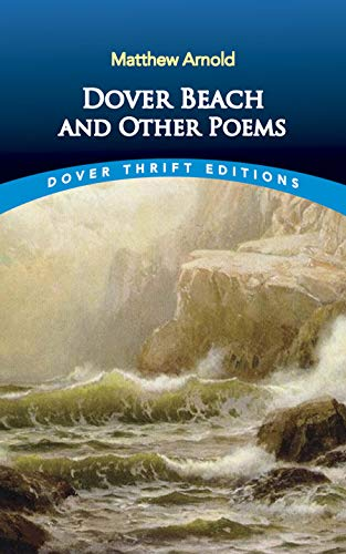 Dover Beach and Other Poems (Dover Thrift: Matthew Arnold