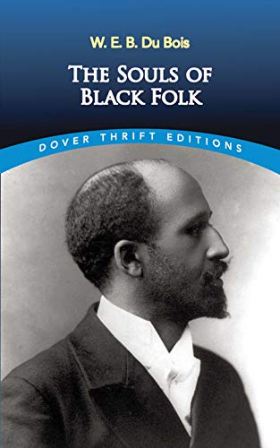 The Souls of Black Folk (Dover Thrift Editions)