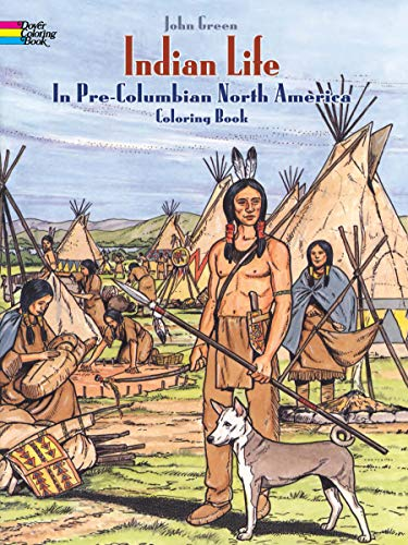 9780486280479: Indian Life in Pre-columbian North America. Coloring Book