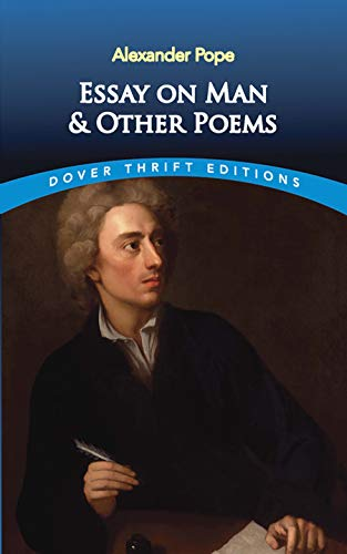 Essay on Man and Other Poems (Dover: Alexander Pope