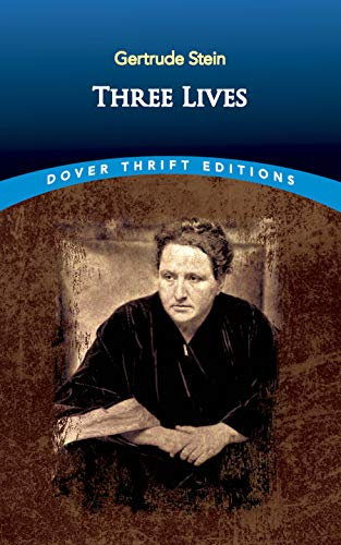 Three Lives (Dover Thrift Editions): Stein, Gertrude