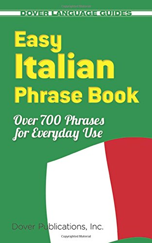 9780486280851: Easy Italian Phrase Book: 770 Basic Phrases for Everyday Use (Dover Language Guides Italian)
