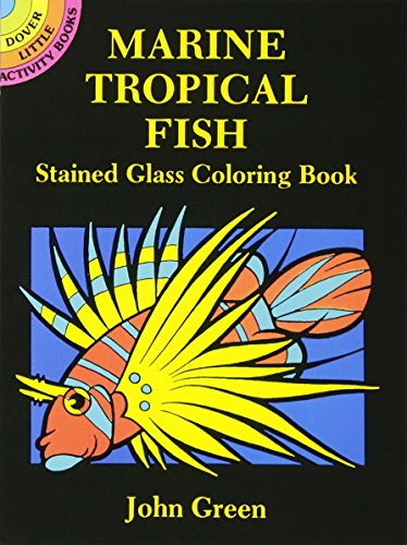 Marine Tropical Fish Stained Glass Coloring Book (Paperback) by John ...