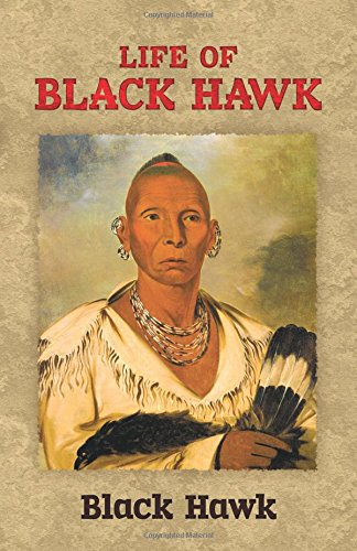 9780486281056: The Life of Black Hawk (Native American)