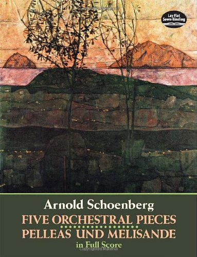 9780486281209: Five Orchestral Pieces and Pelleas Und Melisande in Full Score