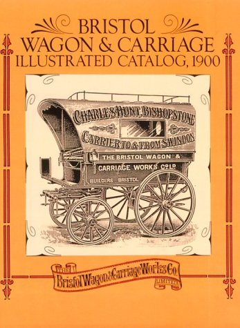 9780486281230: Bristol Wagon and Carriage Illustrated Catalog, 1900