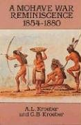 A Mohave War Reminiscence, 1854-1880 (Dover Books: Kroeber, A.L.