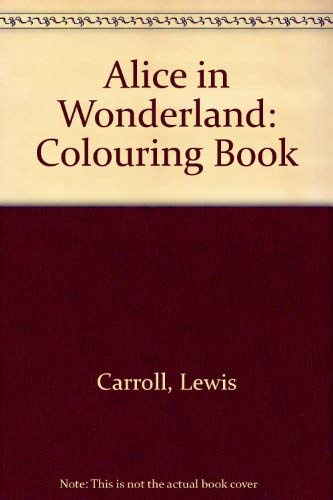 9780486281773: Alice in Wonderland: Colouring Book
