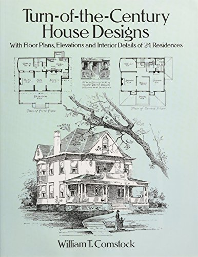 9780486281865: Turn-of-the-Century House Designs: With Floor Plans, Elevations and Interior Details of 24 Residences (Dover Architecture)