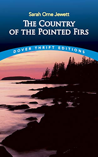 9780486281964: The Country of the Pointed Firs (Dover Thrift Editions)