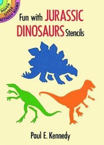 9780486282053: Fun with Jurassic Dinosaurs Stencils (Dover Stencils)