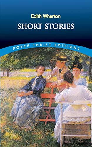 Short Stories (Dover Thrift Editions): Edith Wharton