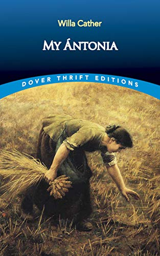 My Ántonia (Dover Thrift Editions) (0486282406) by Willa Cather