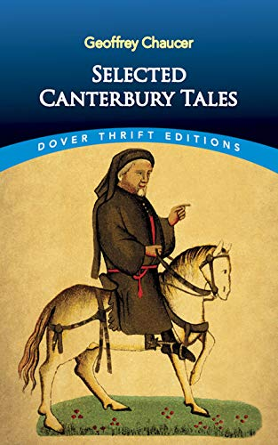 9780486282411: Canterbury Tales:General Prologue,Knight's Tale,Miller's Prologue and Tale,Wife of Bath's Prologue and Tale (Dover Thrift Editions)