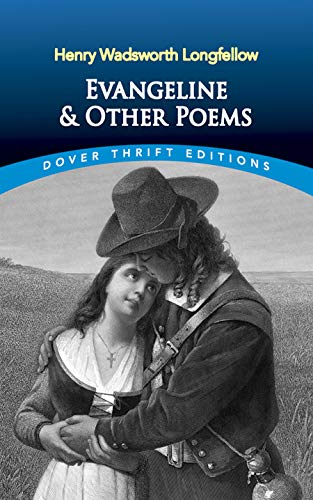 Evangeline and Other Poems (Dover Thrift Editions): Henry Wadsworth Longfellow