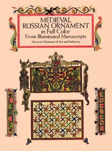 9780486282589: Medieval Russian Ornament in Full Color: From Illuminated Manuscripts (Dover Pictorial Archive)