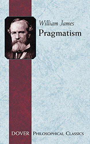 9780486282701: Pragmatism (Philosophical Classics)