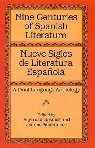 9780486282718: Nueve Siglos de Literatura Espanola: Nine Centuries of Spanish Literature - A Dual Language Anthology (Dover Dual Language Spanish)