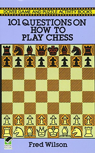 9780486282732: 101 Questions on How to Play Chess